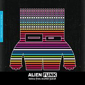 Alien Funk, Vol. 10 - Techno from Another Planet di Various Artists