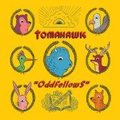 Oddfellows by Tomahawk