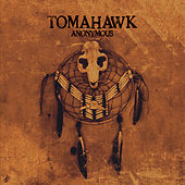Anonymous by Tomahawk
