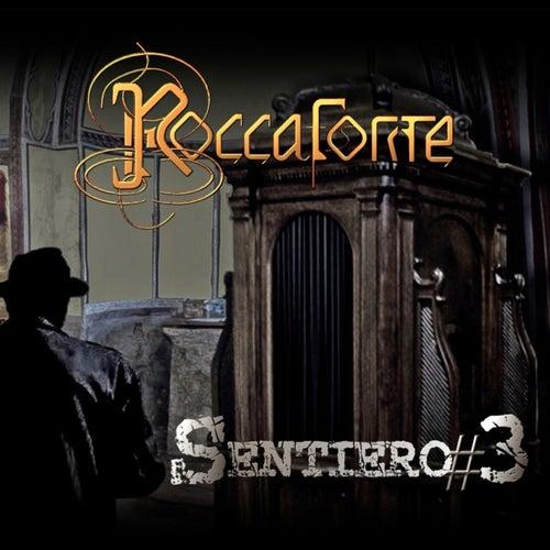 Sentiero#3 di Roccaforte