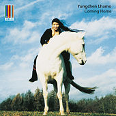 Coming Home (Real World Gold) by Yungchen Lhamo