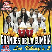 Grandes De La Cumbia (45 Años) de Los Vikings 5