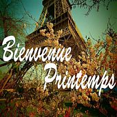 Bienvenue printemps de Various Artists