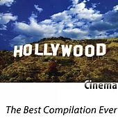 The Best Compilation Ever (Cinema) [Remastered] de Hollywood Pictures Orchestra