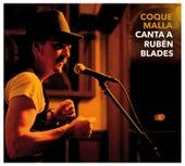 Canta a Rubén Blades de Coque Malla
