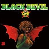 Black Devil Disco Club by Black Devil Disco Club