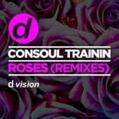 Roses (Remixes) von Consoul Trainin