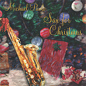 Sax for Christmas by Michael Paulo