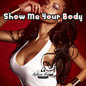 Show Me Your Body - Erotic Lounge & Chill Out by Various Artists