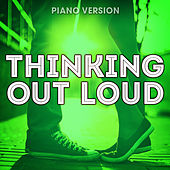 Thinking Out Loud (Piano Version) de Romantic Piano Song Masters