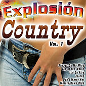 Explosión Country Vol. 1 by Various Artists