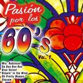 Pasión por los 60's Vol. 1 by Various Artists
