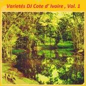 Variétés DJ Cote d'Ivoire , Vol. 1 by Various Artists