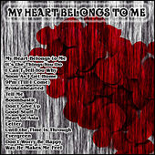 My Heart Belongs to Me by Xtc Planet