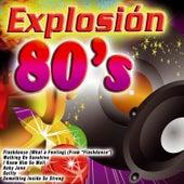 Explosión 80's by Various Artists