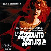L'assoluto naturale (Original Motion Picture Soundtrack) by Ennio Morricone