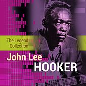 The Legend Collection: John Lee Hooker de John Lee Hooker