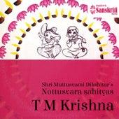 Nottusvara Sahityas: T.M. Krishna by T.M. Krishna