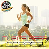 Musica Para Correr (20 Hits Compilation 2015) by Various Artists