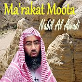 Ma'Rakat Moota (Quran) by Nabil Al Awadi
