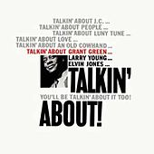 Talkin' About! by Grant Green