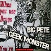 Geek Monster by Big Pete