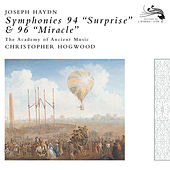 Haydn: Symphonies Nos.94 & 96 by The Academy Of Ancient Music