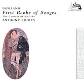 Dowland: First Booke of Songes de Consort Of Musicke