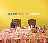 Happy Birthday by Gidon Kremer and Kremerata Baltica