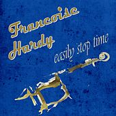 Easily Stop Time de Francoise Hardy