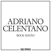 Rock Matto by Adriano Celentano