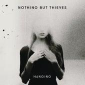 Hanging von Nothing But Thieves