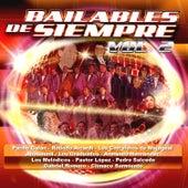 Bailables de Siempre, Vol. 2 de Various Artists