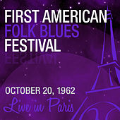Live in Paris: First American Folk Blues Festival 1962 von Various Artists