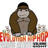 Evolution Hip Hop, Volume 8 by Various Artists