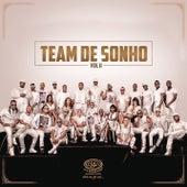 Team de Sonho, Vol. II de Various Artists