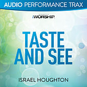 Taste and See by Israel Houghton