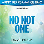 No Not One by Lenny LeBlanc