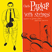 Charlie Parker With Strings (Deluxe Edition) de Charlie Parker