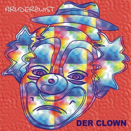 Der Clown by Bruderzwist