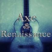 Renaissance by Axe