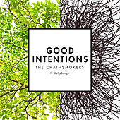 Good Intentions di The Chainsmokers