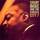 Count Basie and the Kansas City 7 (Remastered) de Count Basie