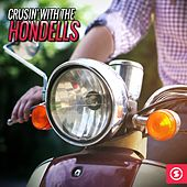Cruisin' with The Hondells by The Hondells