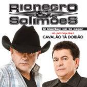 O Cowboy Vai Te Pegar de Rionegro & Solimões