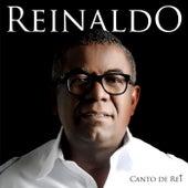 Canto de Rei de Reinaldo 'O Príncipe do Pagode'