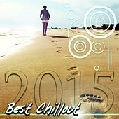 Best Chillout 2015 von Chill Out