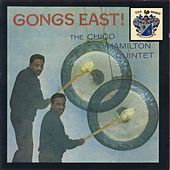 Gong East ! by Chico Hamilton