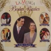 La Música de las Bodas Reales by Various Artists