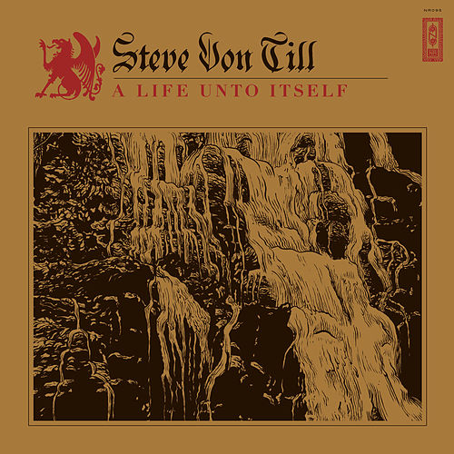 A Life Unto Itself by Steve Von Till